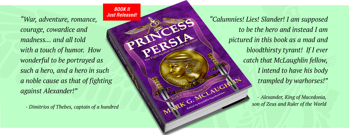 Princess of Persia: The Fight Against Alexander the Great by Mark G. Mclaughlin
